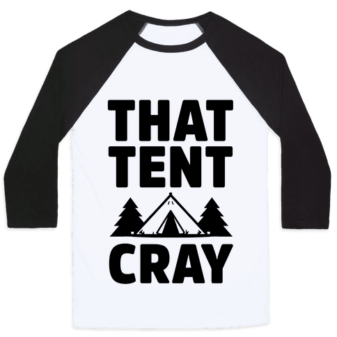 That Tent Cray Baseball Tee