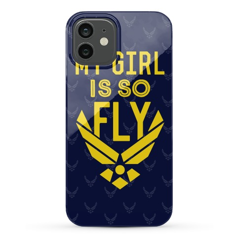My Girl Is So Fly Phone Case
