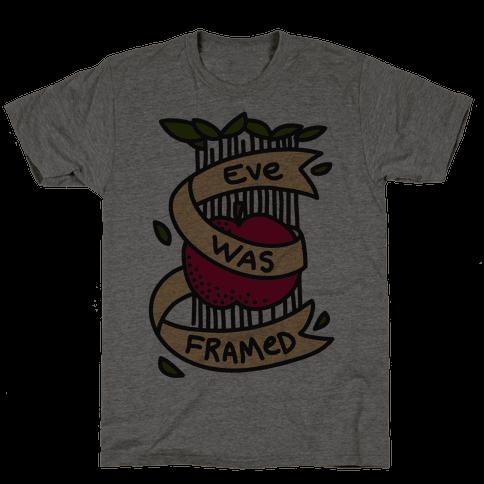 Eve Was Framed Mens T-Shirt