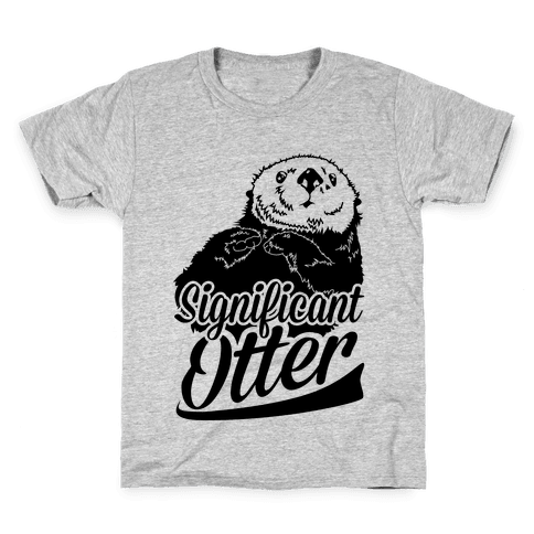 Significant Otter Kids T-Shirt