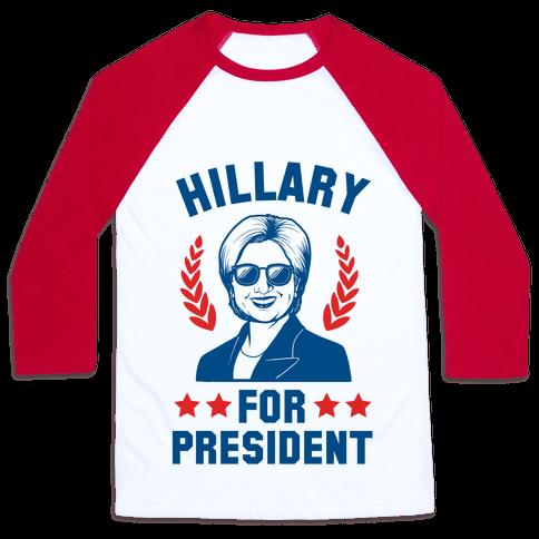 Hillary for President Baseball Tee