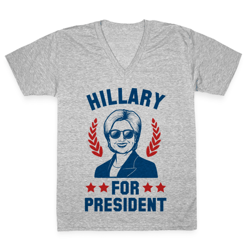 Hillary for President V-Neck Tee Shirt