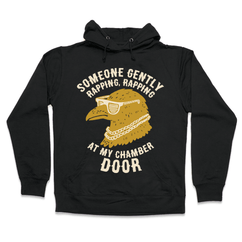 Someone Gently Rapping At My Door Hooded Sweatshirt