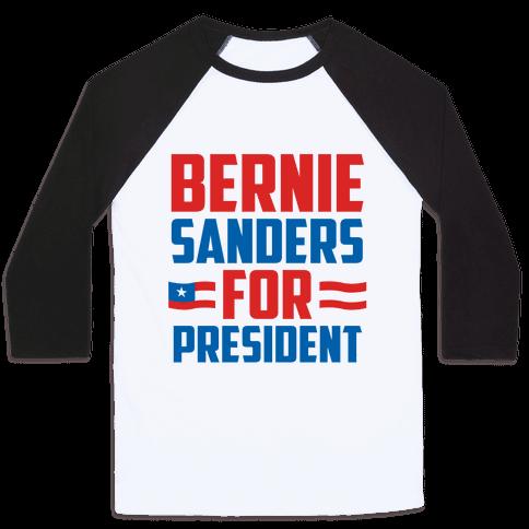 Bernie Sanders For President Baseball Tee