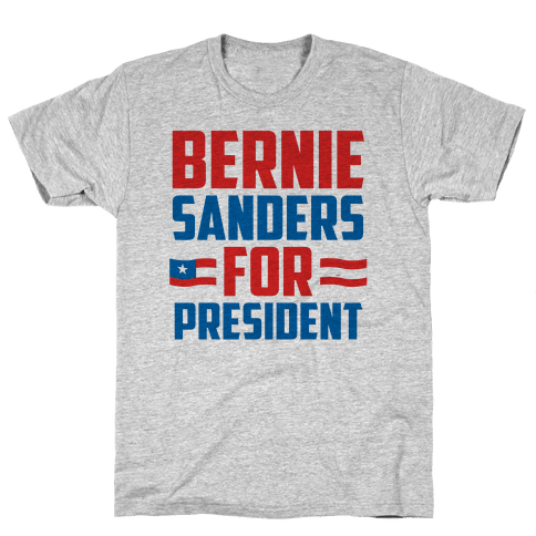 Bernie Sanders For President Mens T-Shirt