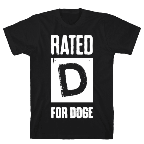 Rated D for Doge Mens T-Shirt