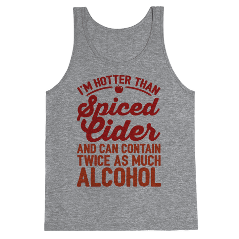 Hotter Than Spiced Cider Tank Top