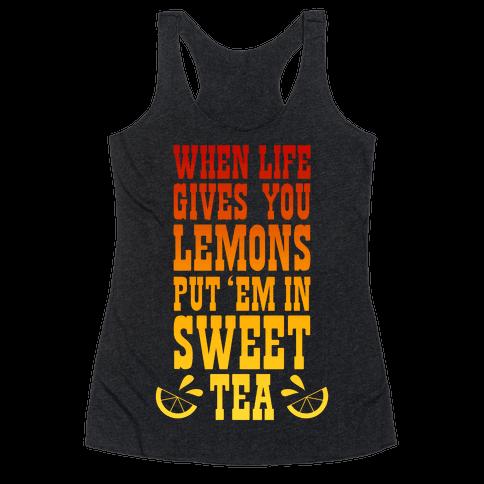 When Life Gives You Lemons Racerback Tank Top
