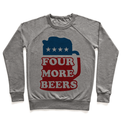 Four More Beerz Pullover