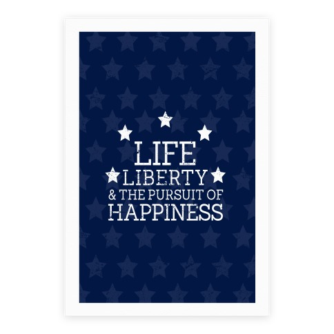 Life, Liberty, and The Pursuit of Happiness Poster