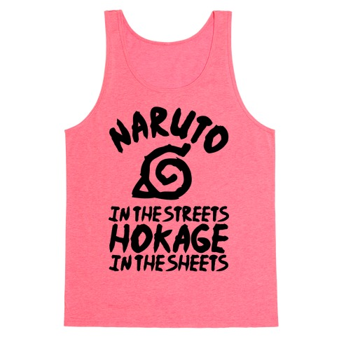 Naruto in the Streets Hokage in the Sheets Tank Top
