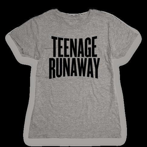 Teenage Runaway Womens T-Shirt