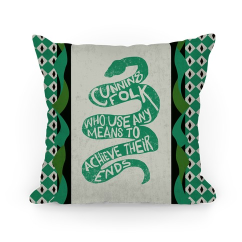 Cunning Folk Who Use Any Means To Achieve Their Ends (Slytherin) Pillow