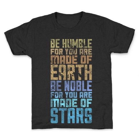 Be Humble Be Noble Kids T-Shirt