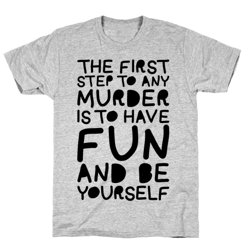 Murder Fun Mens T-Shirt
