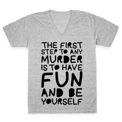 Murder Fun V-Neck Tee Shirt