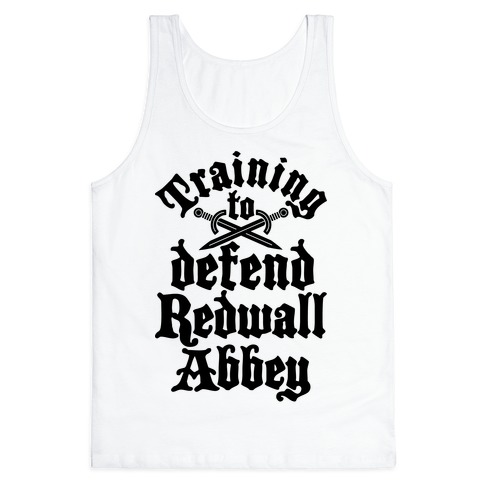 Training To Defend Redwall Abbey Tank Top