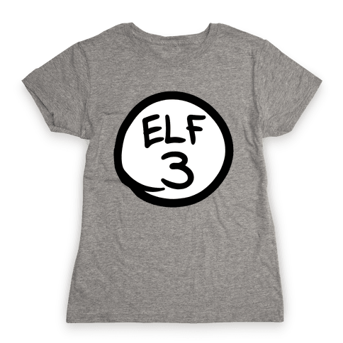 Elf Three Womens T-Shirt