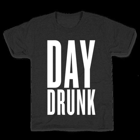 Day Drunk Kids T-Shirt