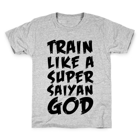 Train Like a Super Saiyan God Kids T-Shirt