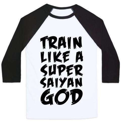 Train Like a Super Saiyan God Baseball Tee