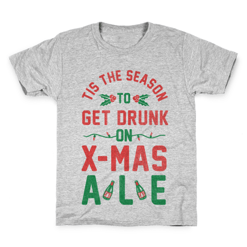 Tis the Season (X-Mas Ale Edition) Kids T-Shirt