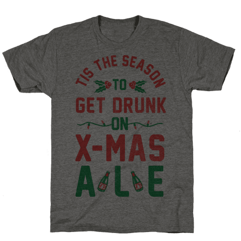 Tis the Season (X-Mas Ale Edition) Mens T-Shirt