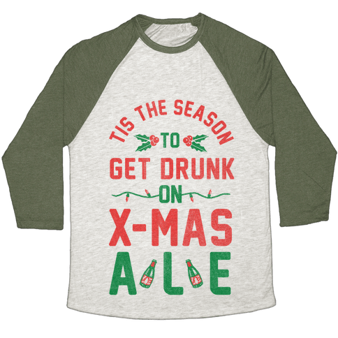 Tis the Season (X-Mas Ale Edition) Baseball Tee
