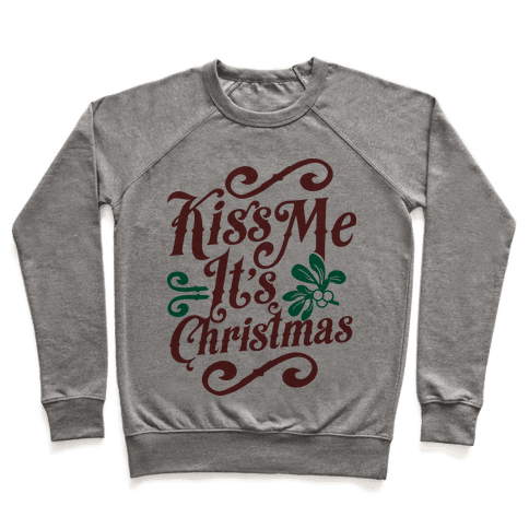 Kiss Me it's Christmas Pullover