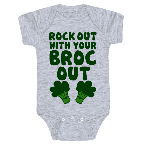 Rock Out With Your Broc Out Baby Onesy