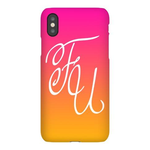 F U Phone Case