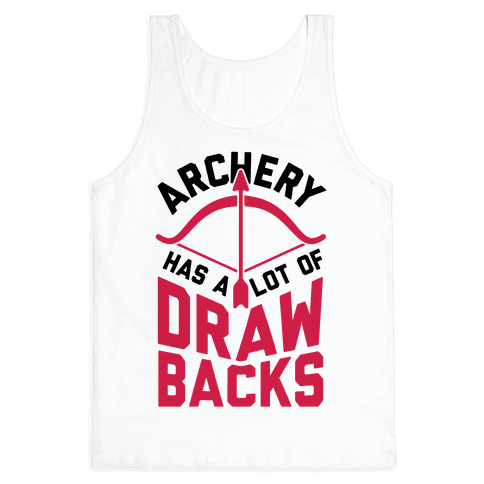 Archery Has A Lot Of Drawbacks