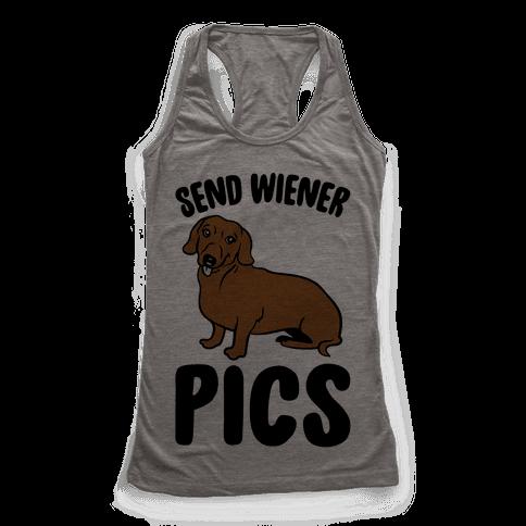 Send Wiener Pics Dachshund Parody Racerback Tank Top