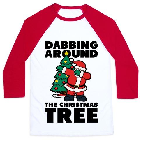 Dabbing Around the Christmas Tree Baseball Tee