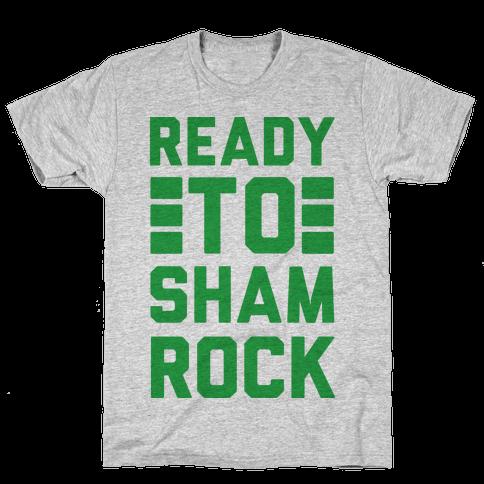 Ready To Shamrock Mens T-Shirt