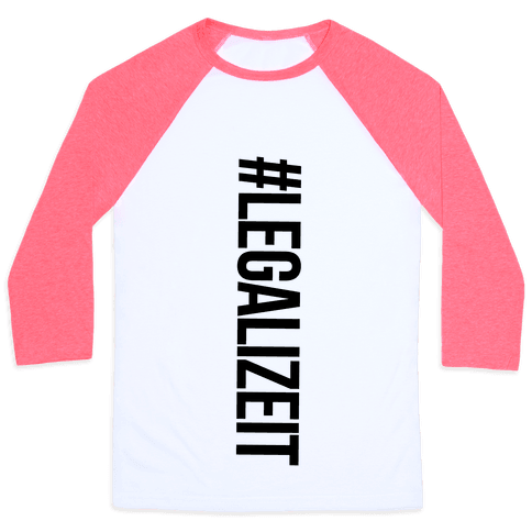 Legalize It Baseball Tee