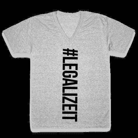 Legalize It V-Neck Tee Shirt