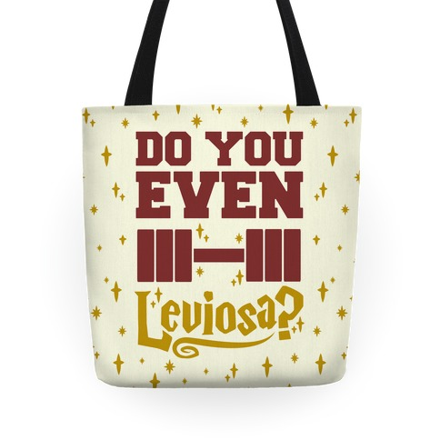 Do You Even Leviosa? Tote