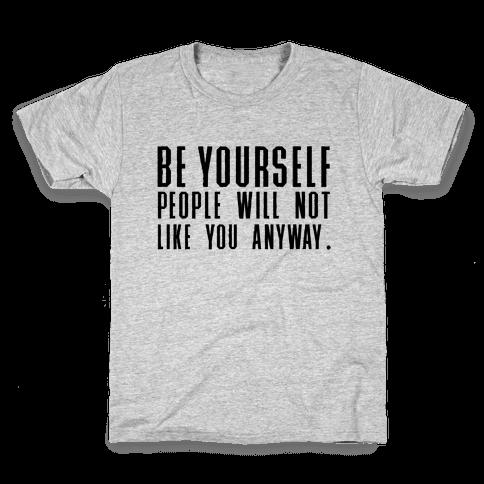 Be Yourself Inspirational Tee Kids T-Shirt