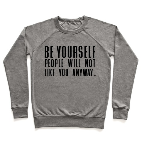 Be Yourself Inspirational Tee Pullover