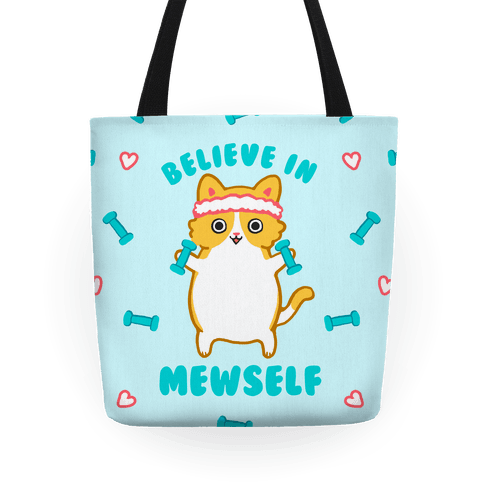 Believe In Mewself Tote