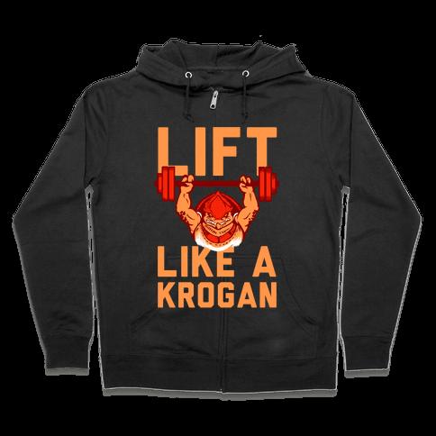 Lift Like a Krogan Zip Hoodie