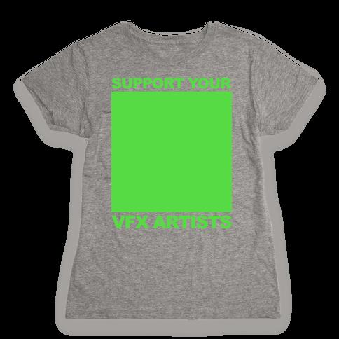 Support You VFX Artists Womens T-Shirt