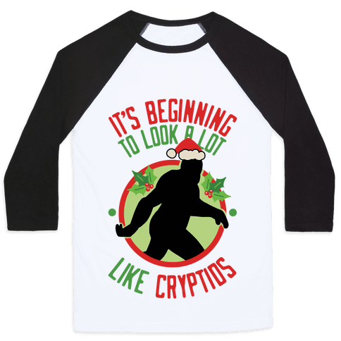 It's Beginning To Look A Lot Like Cryptids (Bigfoot) Baseball Tee