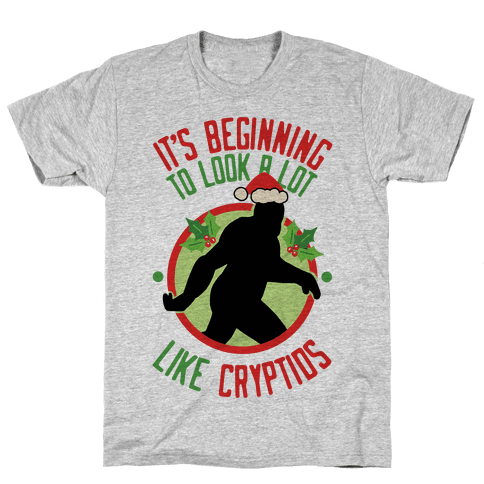 It's Beginning To Look A Lot Like Cryptids (Bigfoot) Mens T-Shirt