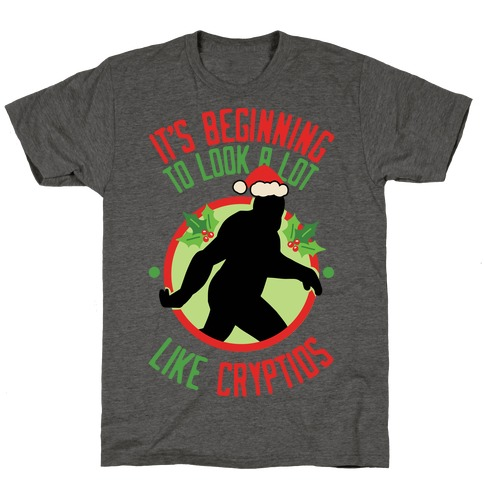 It's Beginning To Look A Lot Like Cryptids (Bigfoot) T-Shirt