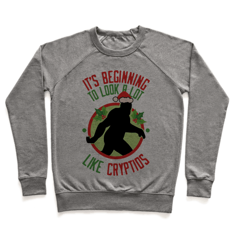 It's Beginning To Look A Lot Like Cryptids (Bigfoot) Pullover