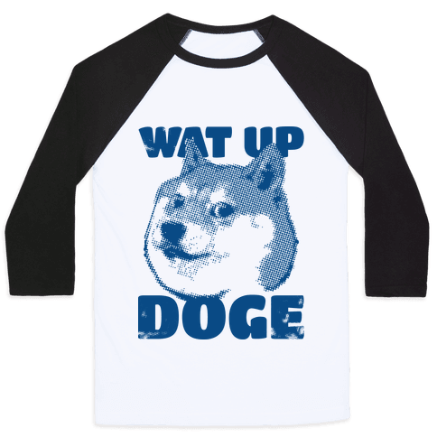 Wat Up Doge Baseball Tee