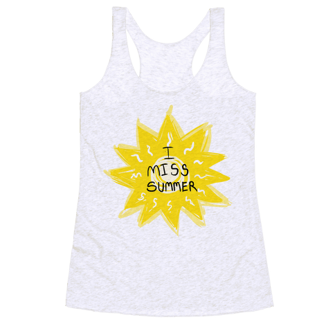 I Miss Summer Racerback Tank Top