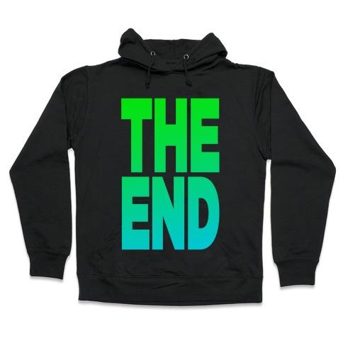 THE END Hooded Sweatshirt